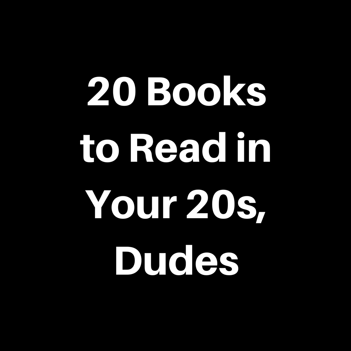 20 Books to Read in Your Twenties for Dudes   Penguin Random House ...